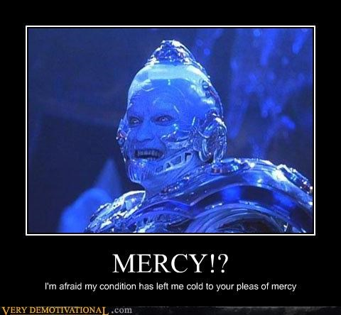 cold mercy mr freeze pun wtf - 4659758336