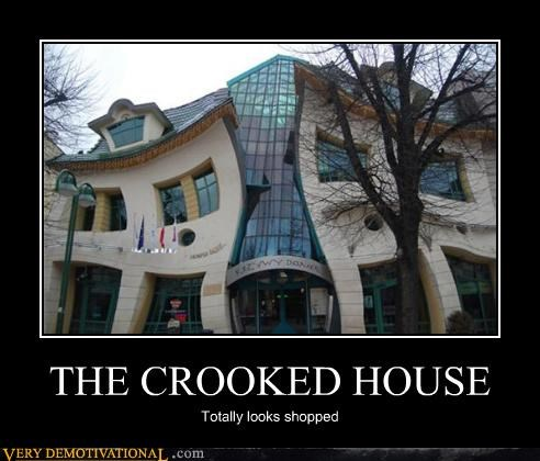 crooked,house,IRL,shopped