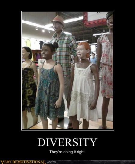 DIVERSITY They're doing it right.