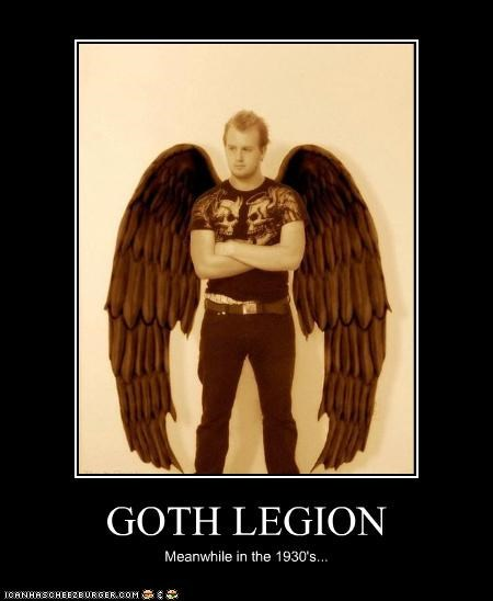 GOTH LEGION Meanwhile in the 1930's...