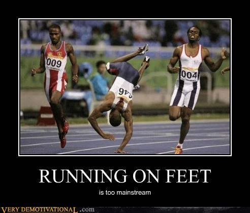 RUNNING ON FEET is too mainstream