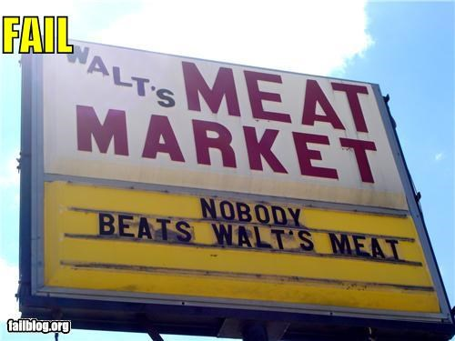 business failboat food innuendo meat slogan wording - 4663642880