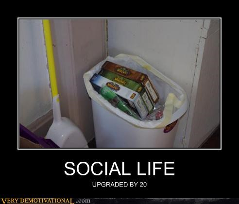 social life,video games,world of warcraft