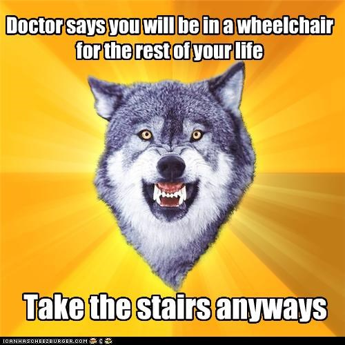 animemes,capable,Courage Wolf,handicap,stairs,wheelchair