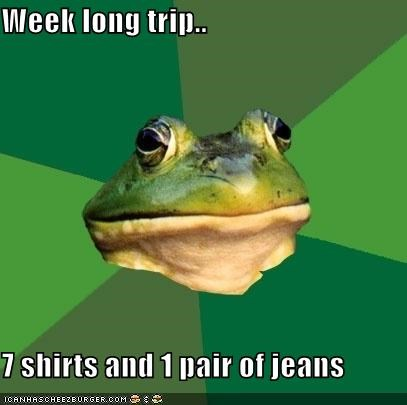 foul bachelor frog,jeans,packing,shirts,week