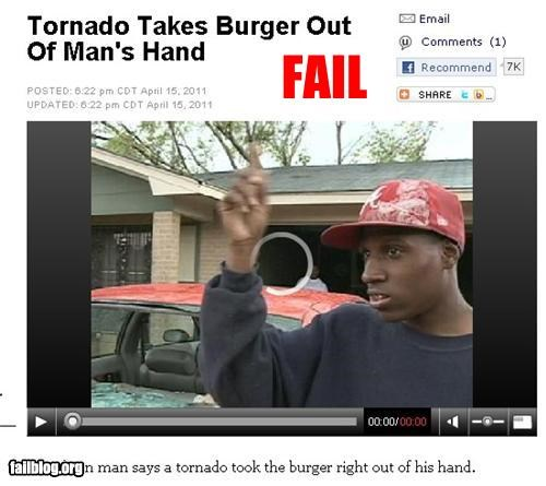 failboat,food,g rated,hamburger,natural disaster,Probably bad News,tornado