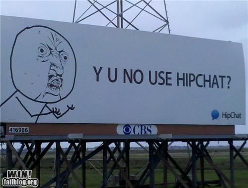 advertisement billboard meme Y U No Guy - 4668566528