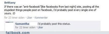 She'd probably post that status, so I did