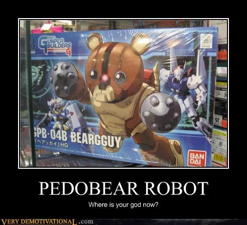 PEDOBEAR ROBOT Where is your god now?