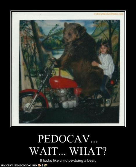 PEDOCAV... WAIT... WHAT? It looks like child pe-doing a bear.