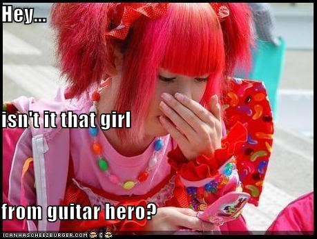 Hey... isn't it that girl from guitar hero?