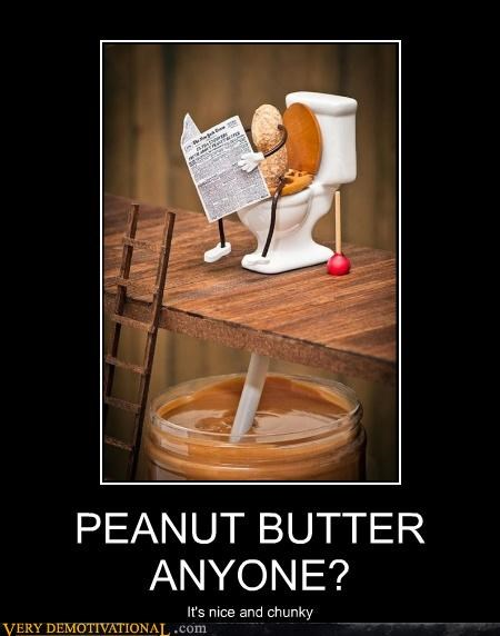 PEANUT BUTTER ANYONE? It's nice and chunky