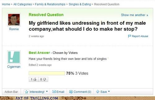 bro girl problems undressing Yahoo Answer Fails - 4672652032