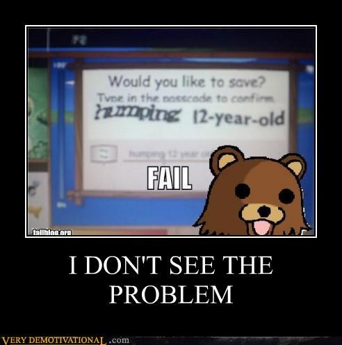captcha no problem pedobear wtf - 4672657152