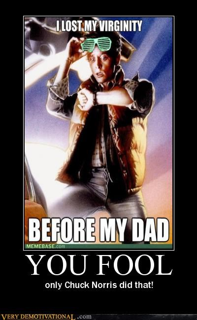 back to the future,chuck norris,marty mcfly,virginity