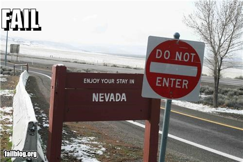 do not enter failboat g rated irony juxtaposition Nevada signs welcome