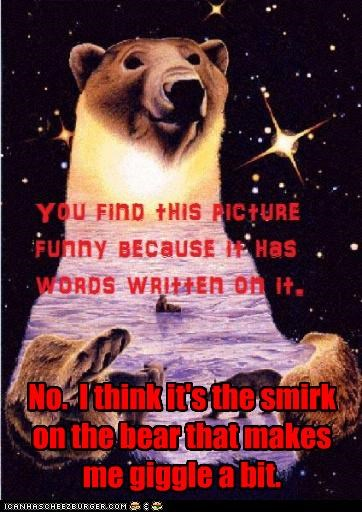 bear,smirk,text