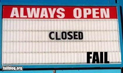 business hours,closed,failboat,g rated,marquee,open,sign