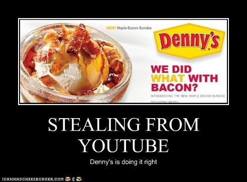 STEALING FROM YOUTUBE Denny's is doing it right
