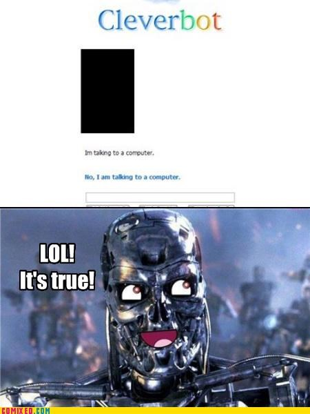 Cleverbot robot terminator the internets - 4678613760