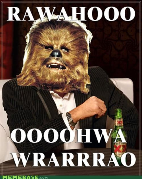 beer,chewbacca,don equis,man,the most interesting man in the world,world