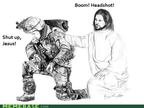 boom headshot jesus lol LOL Jesus war - 4679287808