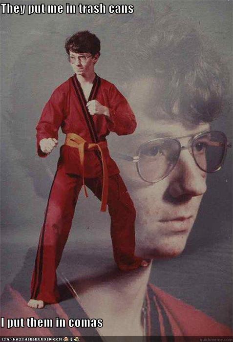comas karate Memes nerd trash - 4679515136