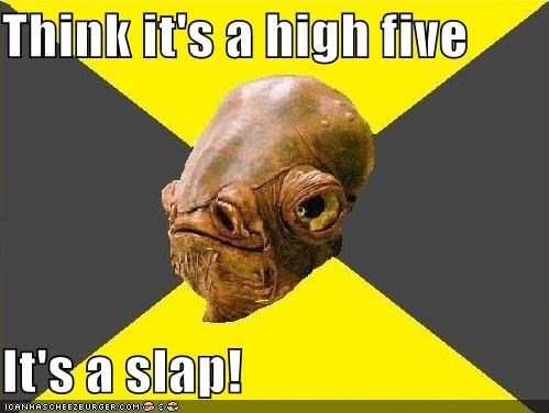 ackbar admiral ackbar archer high five slap - 4679628288