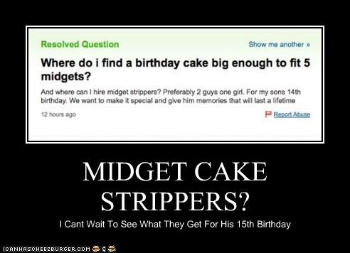 MIDGET CAKE STRIPPERS? I Cant Wait To See What They Get For His 15th Birthday