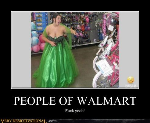 PEOPLE OF WALMART Fuck yeah!
