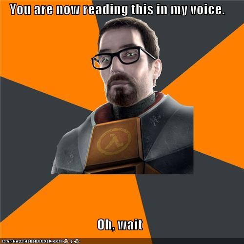 gordon freeman,reading,silence,video games,voice,wait