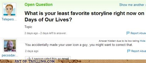days of our lives,fancy-ladies-dont-know-about-my-soaps,girls,guys,image,soap opera,Yahoo Answer Fails