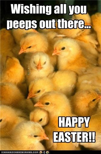 Wishing all you peeps out there... HAPPY EASTER!!