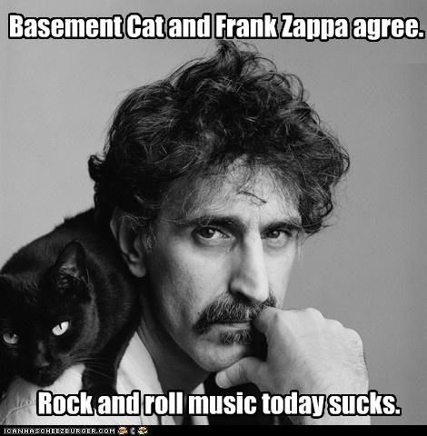 agree agreement basement cat caption captioned cat do not want frank zappa Hall of Fame Music rock and roll today - 4687213824