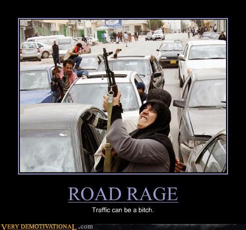 ROAD RAGE Traffic can be a bitch.