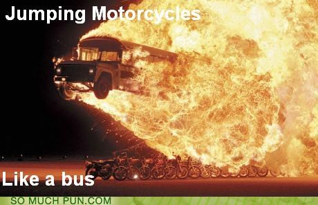 bus jumping like Like a Boss literalism meme motorcycles similar sounding - 4690575104