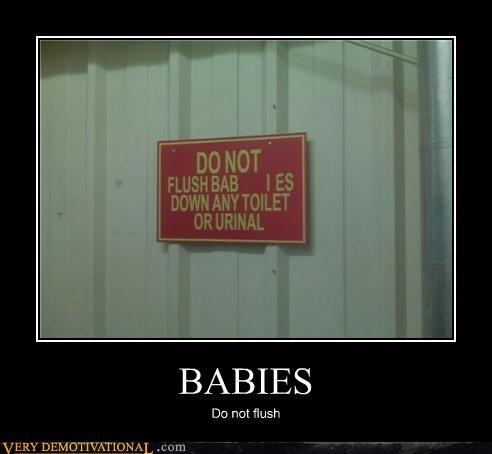 BABIES Do not flush
