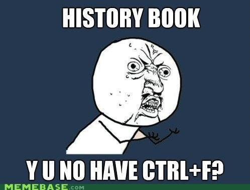 alphabetical books control f find history Y U No Guy - 4692373248