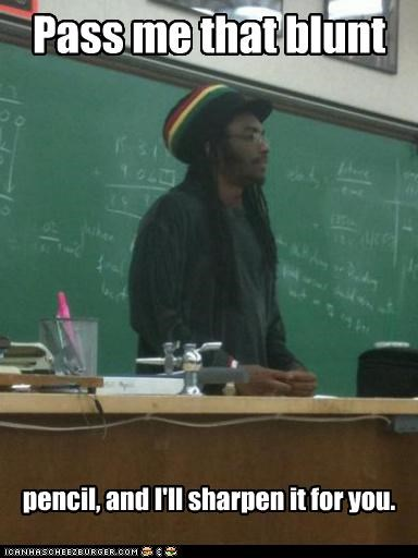 blunt,pencil,Rasta Prof,sharp