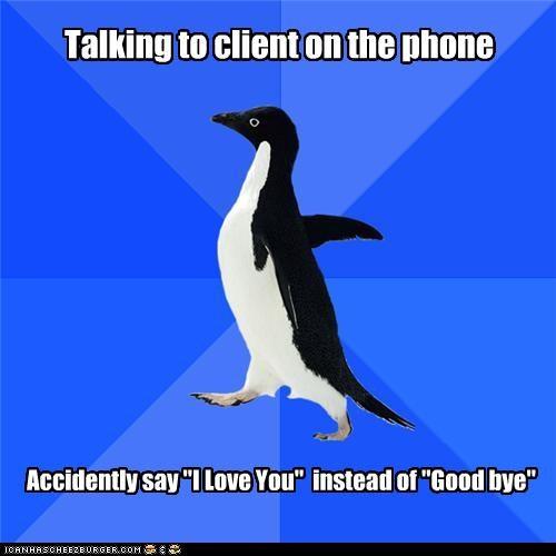 client-phones dinner i love you Okay socially awkward penguin - 4693298176