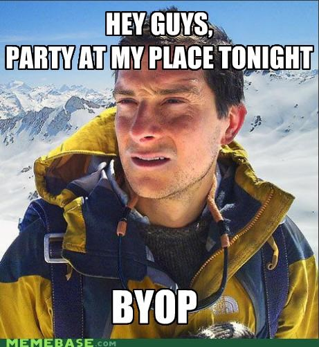 bear grylls,beer,byob,Party