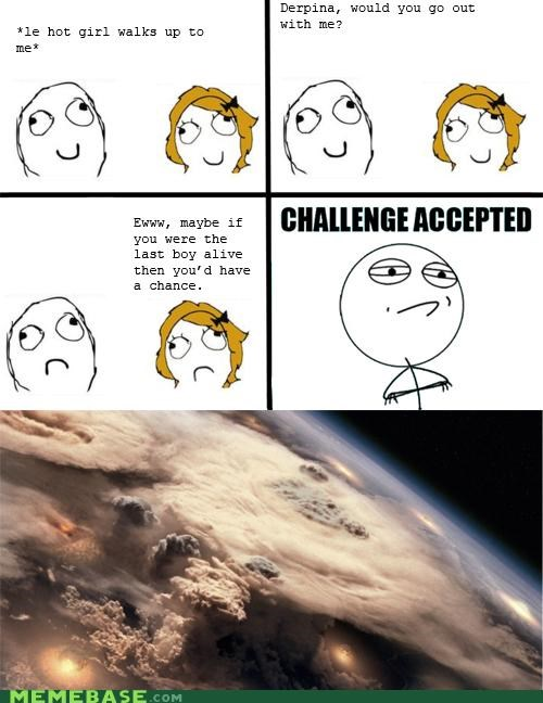 Challenge Accepted comics Death end of the world Rage Comics - 4694460416