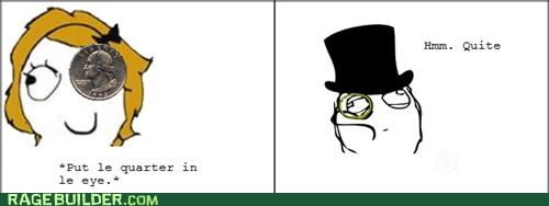 eye,fancy,kid,monocle,quarter,quite,Rage Comics