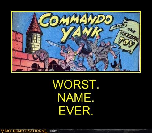 bad name,comic,commando,hilarious,yank