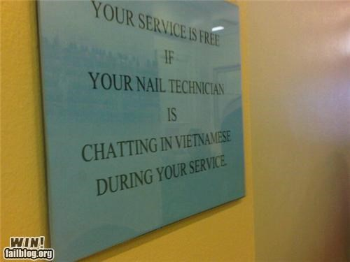 customer serivce,if-you-laughed-youre-racist,nails,salon,sign