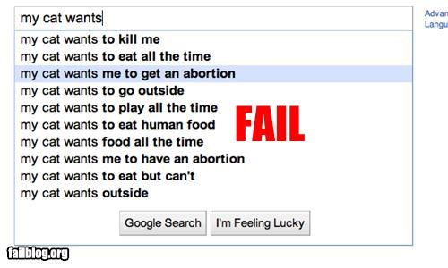abortion Autocomplete Me Cats failboat google wtf - 4696758016