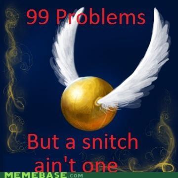 99 problems Harry Potter Jay Z Memes snitch - 4699920128
