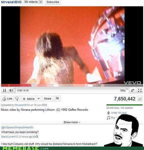 FAIL nickelback nirvana wtf youtube - 4700462080