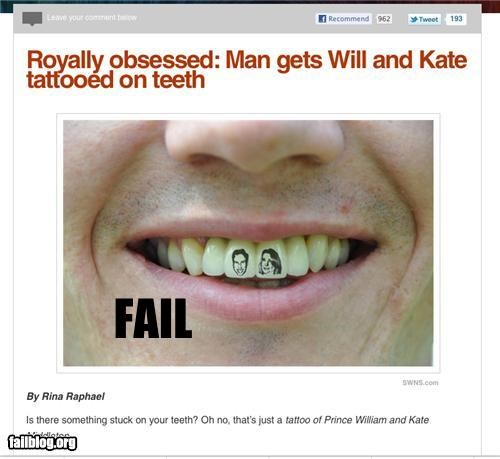 bad ideas,commemorative,failboat,g rated,poll,tattoos,teeth,the royal wedding,weddings