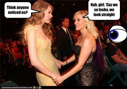 Blondie RETARD Fail Think anyone noticed us? Nah, girl. 'Cuz we so lesbo, we look straight